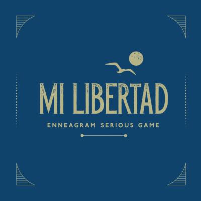 MI LIBERTAD, ENNEAGRAM SERIOUS GAME